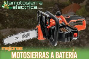 Las mejores motosierras a batería del mercado