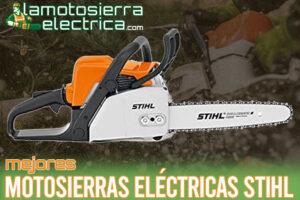 Las mejores motosierras eléctricas Stihl del mercado