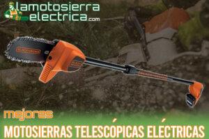 Las mejores motosierras telescópicas eléctricas del mercado